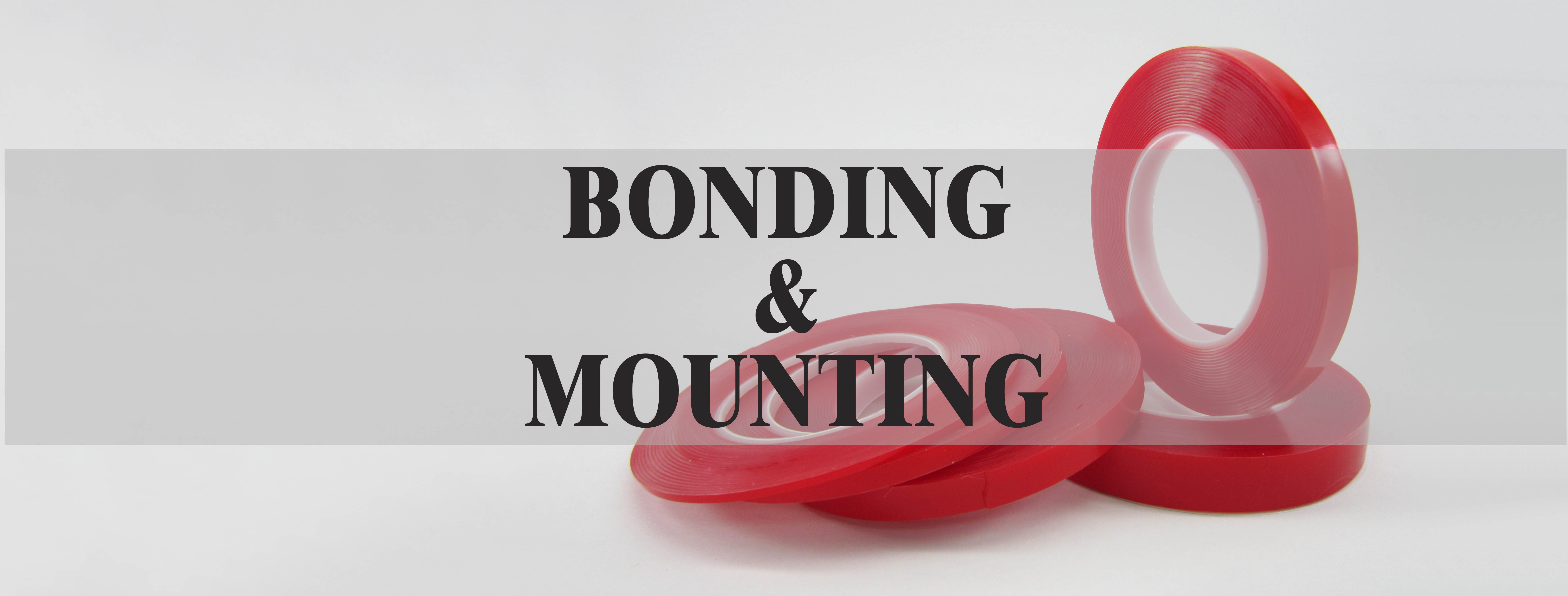 Bonding and Mounting