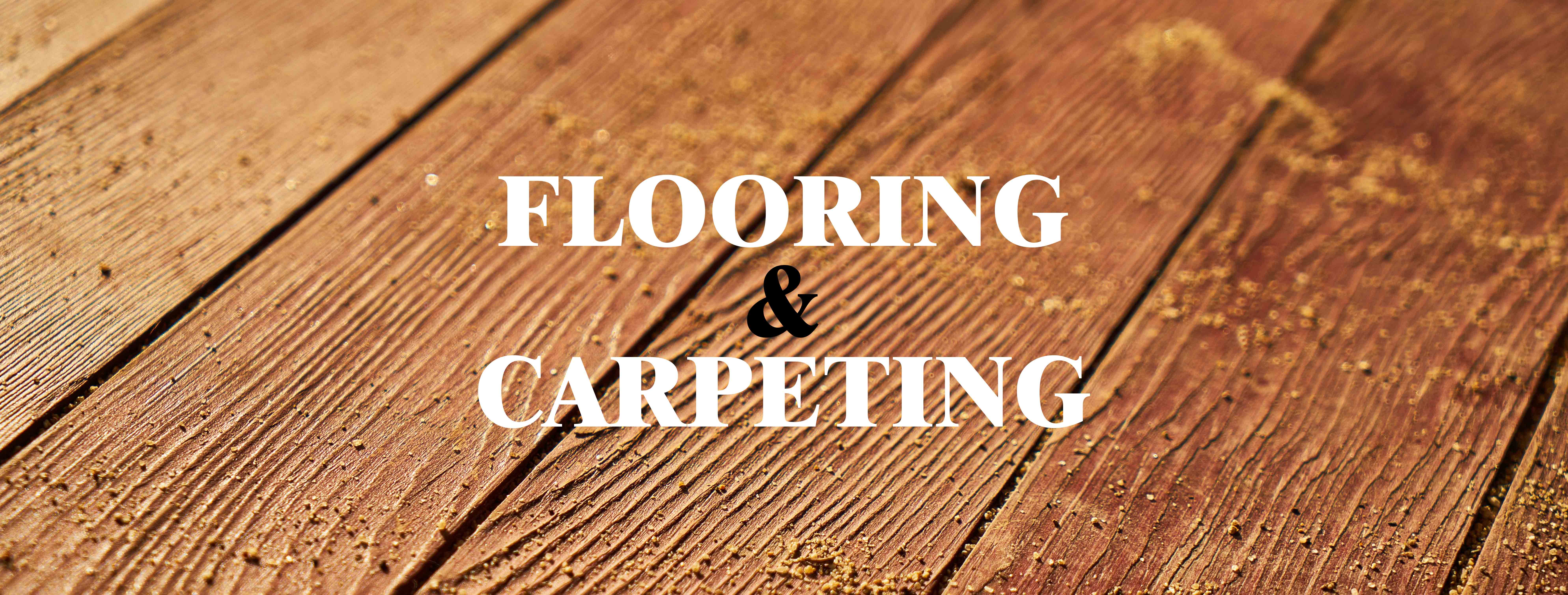 Flooring and Carpeting